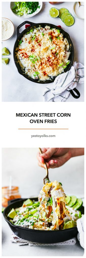 Mexican Street Corn Oven Fries