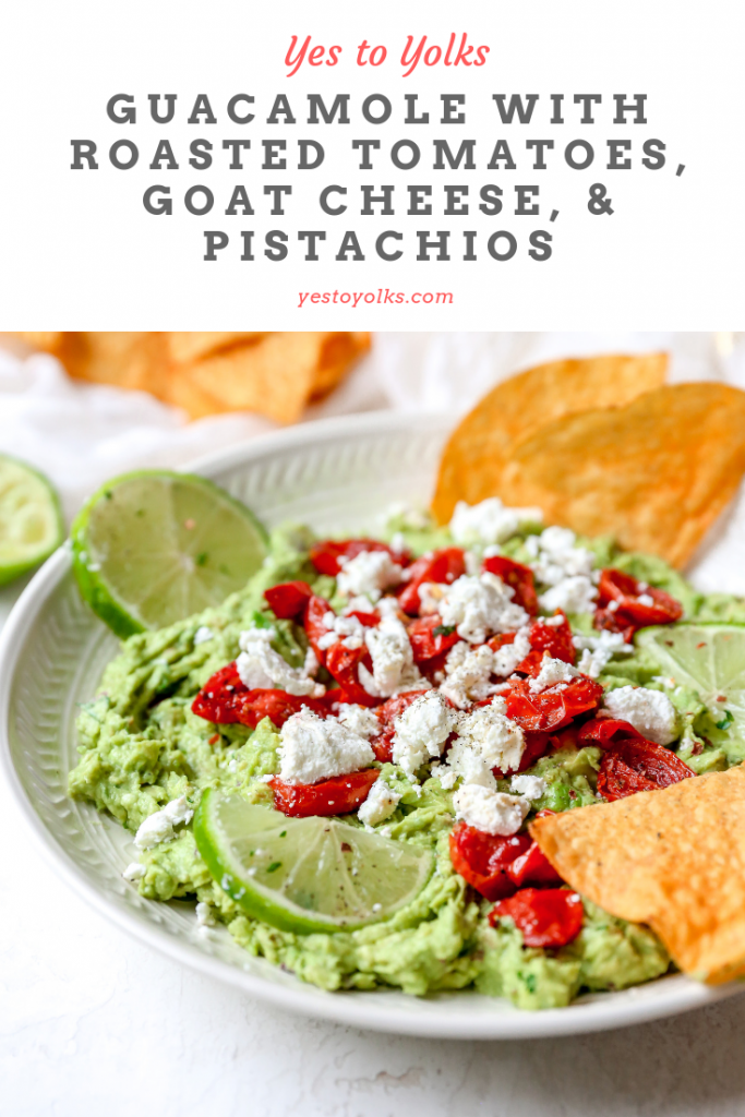 Guacamole with Goat Cheese, Roasted Tomatoes, & Pistachios