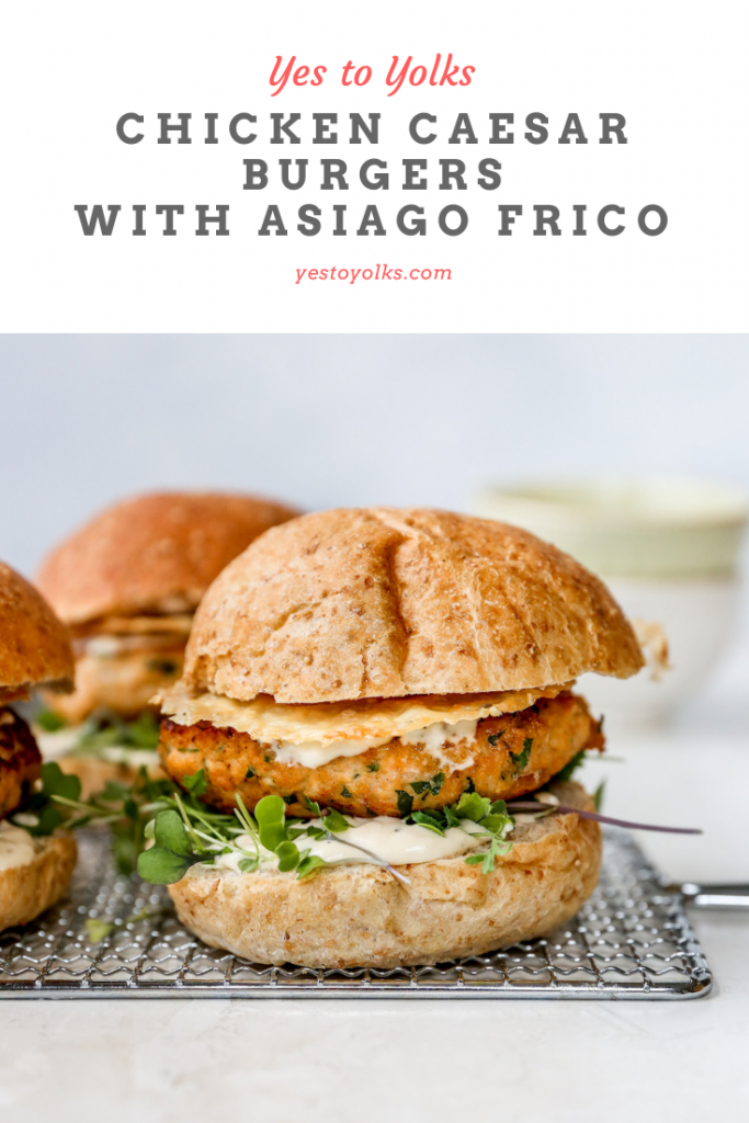 Chicken Caesar Burgers with Asiago Frico